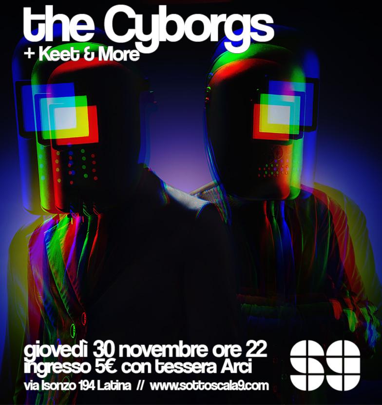 The Cyborgs + Keet & More